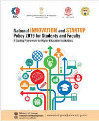 National Innovation and Startup Policy 2019 for Students & Faculty